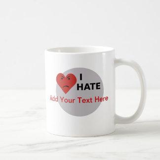 I Hate ... - Template Basic White Mug