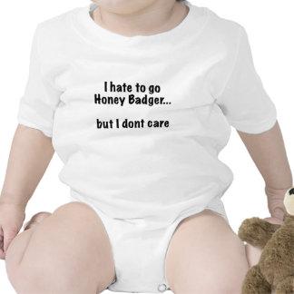 I Hate to go Honey Badger... But I Dont Care Bodysuits