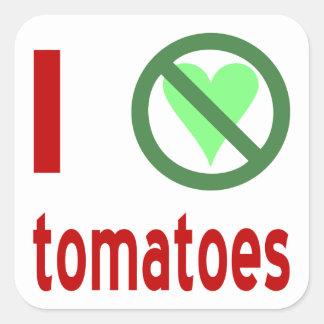 I Hate Tomatoes Square Sticker