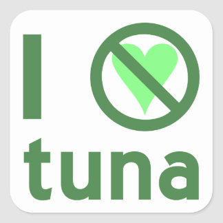 I Hate Tuna Square Sticker