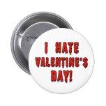 I Hate Valentine's Day 6 Cm Round Badge