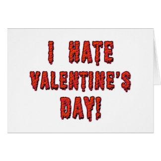 I Hate Valentineu0026#39;s Day Card