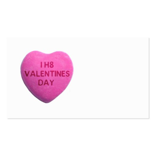 I Hate Valentines Day Pink Candy Heart Business Card Template