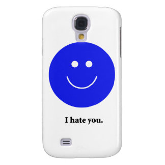 I Hate You Samsung Galaxy S4 Cover