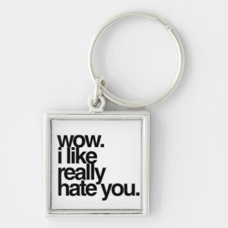 I Hate You Silver-Colored Square Key Ring