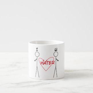 I Hater U Espresso Mug