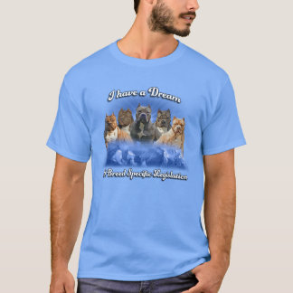 I Have a Dream, No Breed Specific Legislation T-Shirt