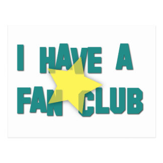 I HAVE A FAN CLUB III POSTCARD