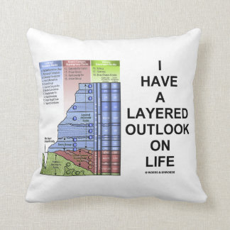 I Have A Layered Outlook On Life Grand Canyon Cushion