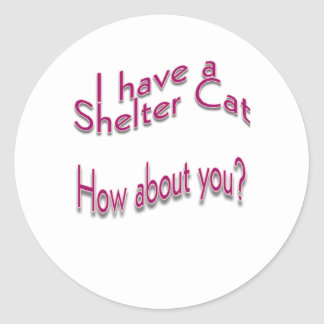 I Have a Shelter Cat Stickers