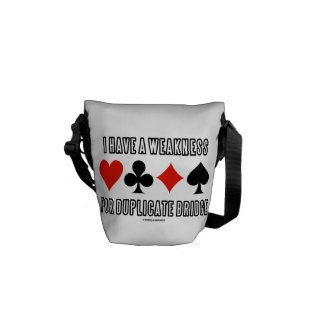 I Have A Weakness For Duplicate Bridge Courier Bag