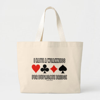 I Have A Weakness For Duplicate Bridge Jumbo Tote Bag