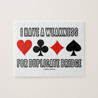 I Have A Weakness For Duplicate Bridge Puzzle