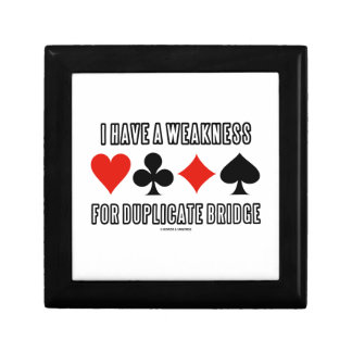 I Have A Weakness For Duplicate Bridge Small Square Gift Box