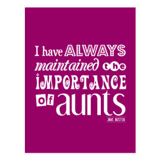 I Have Always Maintained THe Importance of Aunts Postcard