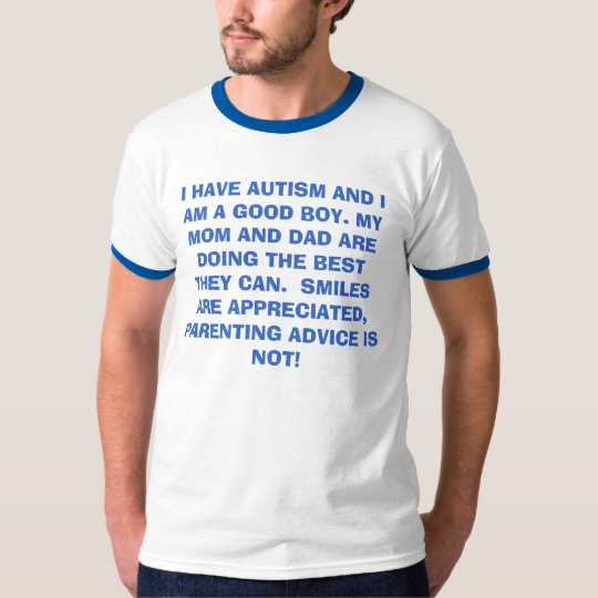 I HAVE AUTISM AND I AM A GOOD