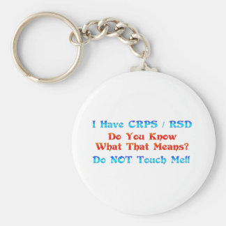 I Have CRPS RSD Do You Know What That Means Key Chain