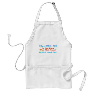 I Have CRPS RSD Do You Know What That Means Standard Apron