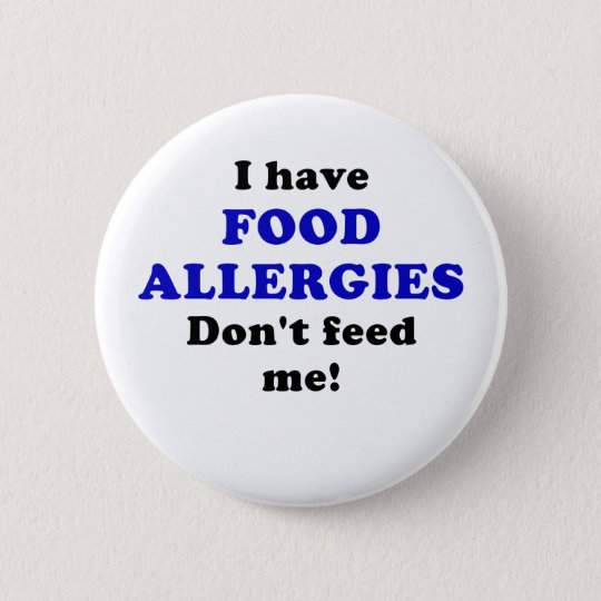 I Have Food Allergies Dont Feed Me 6