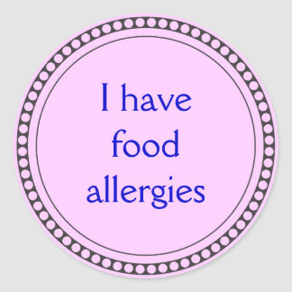 I have food allergies round sticker