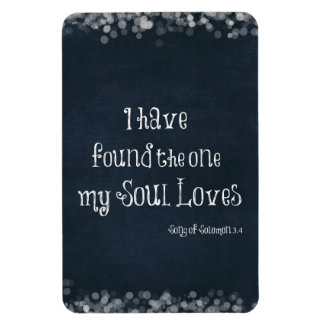 I have found the one my Soul Loves Bible Verse Vinyl Magnet