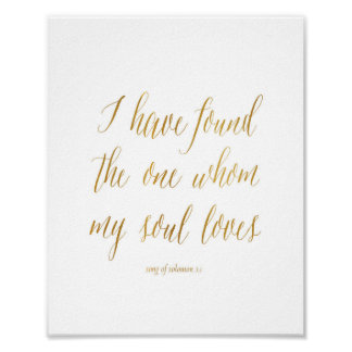 I have found the one whom my soul loves Art Print