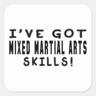I Have Got Mixed martial arts Skills Sticker