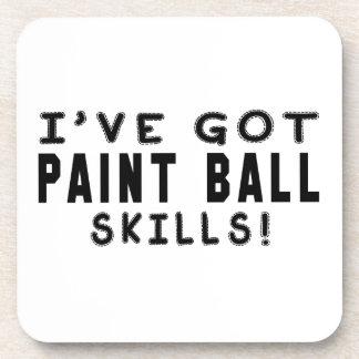 I Have Got Paint Ball Skills Beverage Coaster