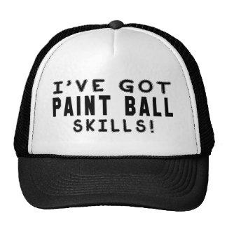 I Have Got Paint Ball Skills Cap