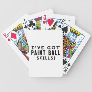 I Have Got Paint Ball Skills Poker Deck