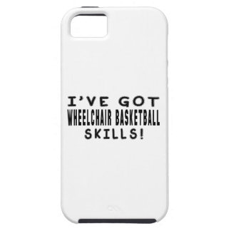 I Have Got Wheelchair Basketball Skills iPhone 5 Covers