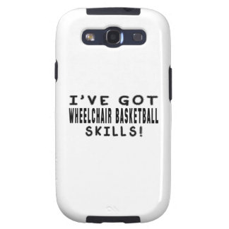 I Have Got Wheelchair Basketball Skills Galaxy S3 Case