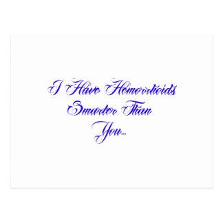 I have Hemorrhoids smarter than you Postcards