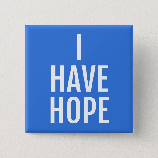 I have hope 15 cm square badge