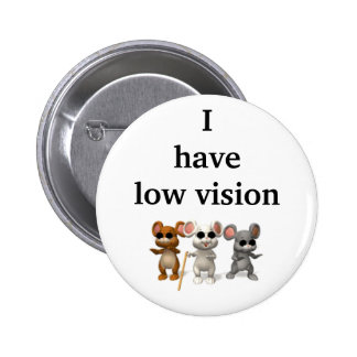 I have low vision 6 cm round badge