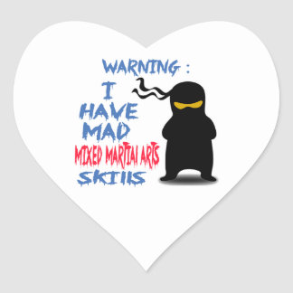 I Have Mad Mixed martial arts Skills Heart Sticker