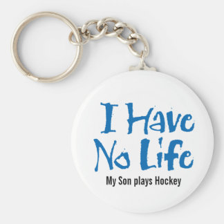 I Have No Life (Hockey) Basic Round Button Key Ring