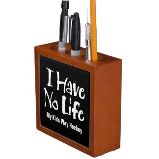 I Have No Life (Hockey) Desk Organisers