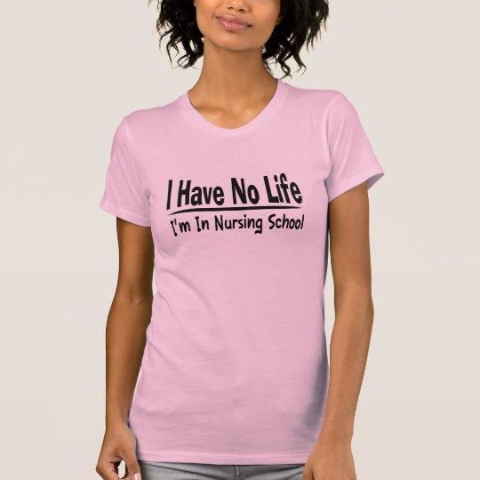 I Have No Life Im In Nursing School