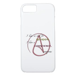 I Have No Need for Religion with Atheist Symbol iPhone 7 Case