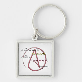 I Have No Need for Religion with Atheist Symbol Key Ring