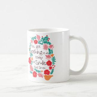 I Have Nothing to do Today but Smile Basic White Mug