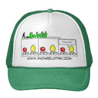 """""""I have nuts!"""" Trucker Hat"""