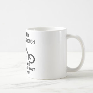 I Have Only Ridden Far Enough When..... Basic White Mug
