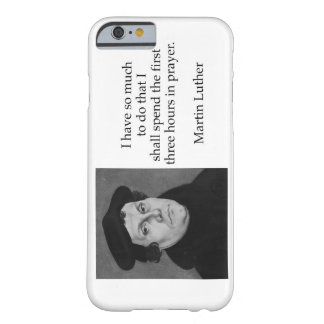I Have so Much to do Martin Luther Barely There iPhone 6 Case