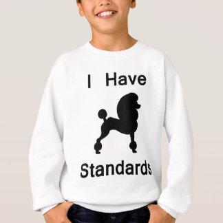I Have Standards (Poodle) Sweatshirt