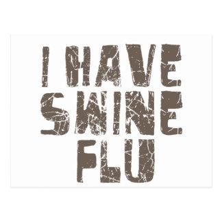 i have swine flu post cards