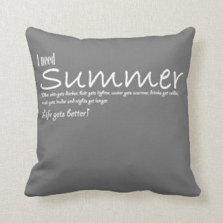 I have to summer necessary quote kiss grey blank throw pillow