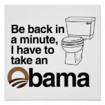 I HAVE TO TAKE AN OBAMA POSTER
