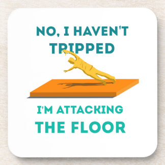 I haven t Tripped Drink Coasters